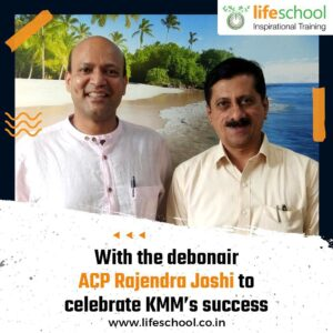 With ACP Rajendra Joshi to celebrate KMMs success